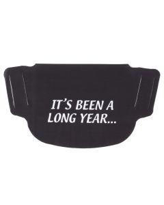 """""""It's Been A Long Year"""" Black Face Mask"""